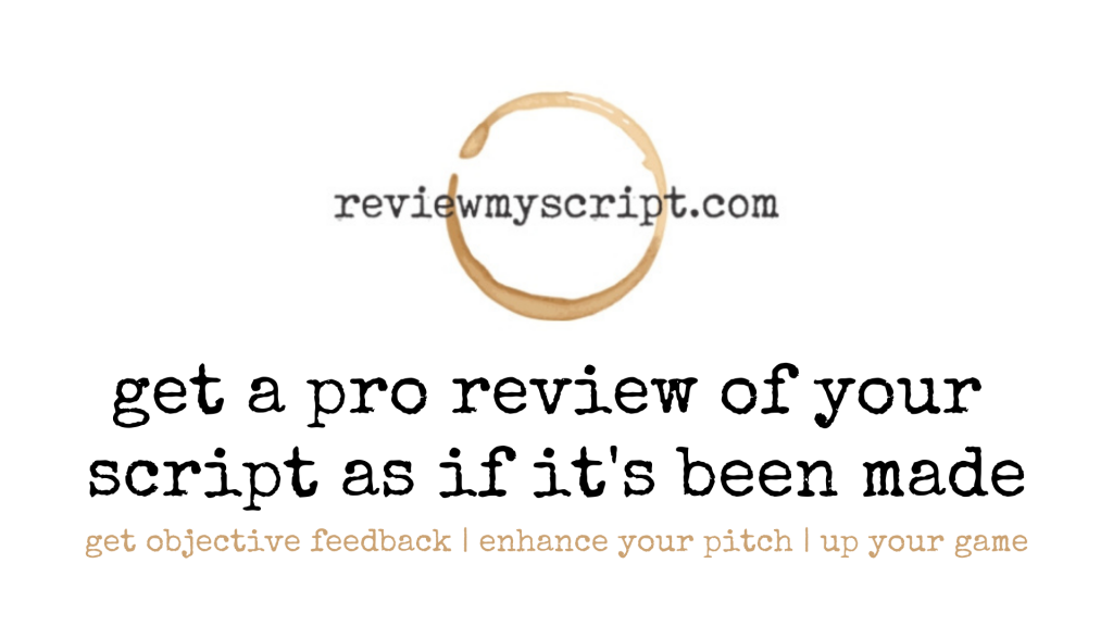 get a pro review of your script as if its been made