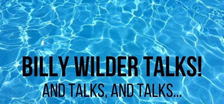 billy wilder screenwriter talks