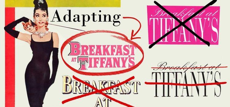 Adapting Breakfast at Tiffany's